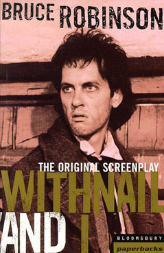 Withnail & I - The Original Screenplay by Bruce Robinson